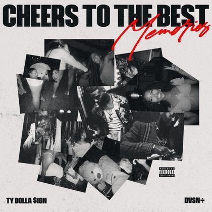 Cover image for DVSN & Ty Dolla $ign - Cheers To The Best Memories  (Album)